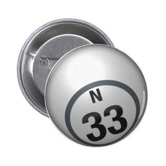 Botón del bingo de N 33 Pin
