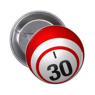 Botón del bingo I 30 Pin Redondo De 2 Pulgadas