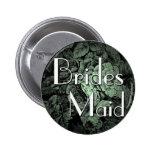 Botón del boda del jardín: Dama de honor Pin