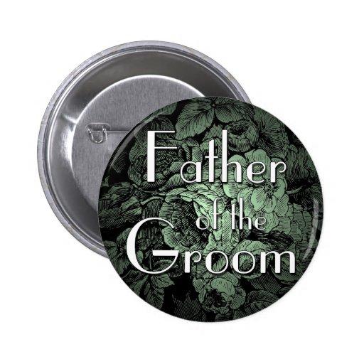 Botón del boda del jardín: Padre del novio Pin Redondo De 2 Pulgadas