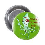 Botón del calamar del zombi pin redondo de 2 pulgadas