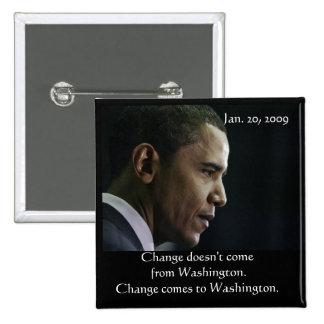 Botón del cambio de Barack Obama Pin Cuadrado