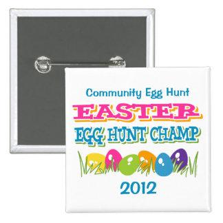 Botón del campeón de la caza del huevo de Pascua Pins
