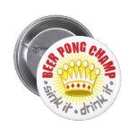 Botón del campeón de Pong de la cerveza
