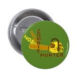 Botón del cazador del zombi (fondo verde) pins