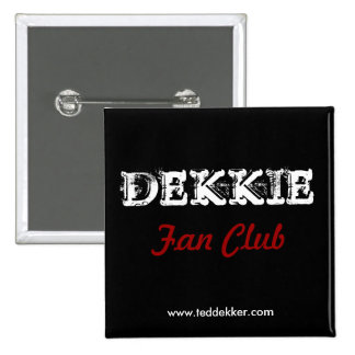 Botón del club de fans de Dekkie Pin Cuadrado