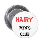 Botón del club de los hombres melenudos
