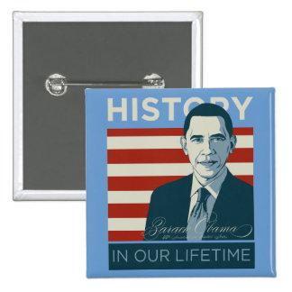 Botón del curso de la vida de presidente Obama His Pin Cuadrado