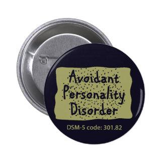 Botón del desorden de personalidad de Avoidant Pin Redondo De 2 Pulgadas