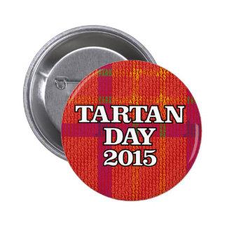 Botón del día 2015 del tartán pin