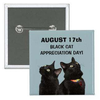 Botón del día del aprecio del gato negro pin cuadrado