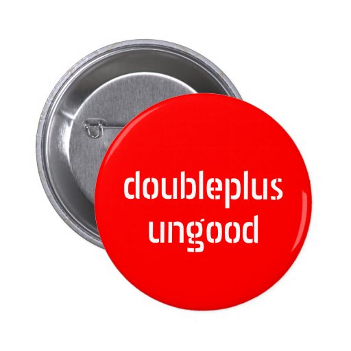 botón del doubleplusungood pin