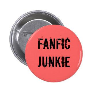 Botón del drogadicto de Fanfic Pin