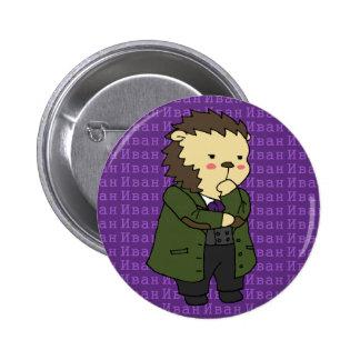 Botón del erizo de Ivan Karamazov Pin Redondo De 2 Pulgadas