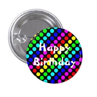 Botón del feliz cumpleaños pin redondo de 1 pulgada
