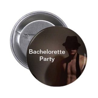 Botón del fiesta de Bachelorette Pin Redondo De 2 Pulgadas