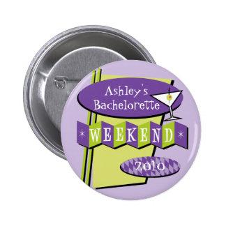 Botón del fin de semana de Bachelorette Pin