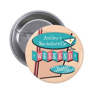 Botón del fin de semana de Bachelorette Pin Redondo De 2 Pulgadas