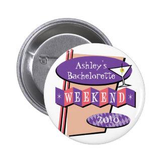 Botón del fin de semana de Bachelorette Pins