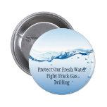 Botón del gas de Frack de la lucha - agua dulce Pins