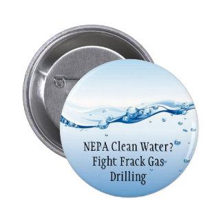 Botón del gas de Frack de la lucha - agua potable  Pin
