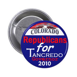 Botón del gobernador 2010 de TANCREDO Pin
