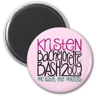 Botón del golpe 09 de Kristen Bachelorette Imán Redondo 5 Cm