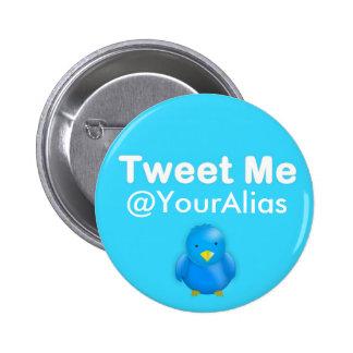 Botón del gorjeo: Pia los @YourAlias Pin Redondo De 2 Pulgadas