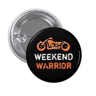 Botón del guerrero del fin de semana pin