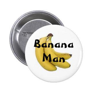 Botón del hombre del plátano pin redondo de 2 pulgadas
