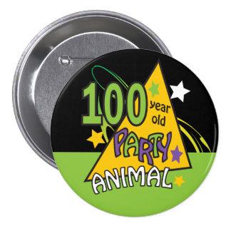 Botón del juerguista de 100 años pin redondo de 3 pulgadas
