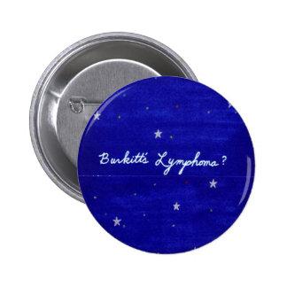 Botón del linfoma de Burkitt Pin Redondo De 2 Pulgadas