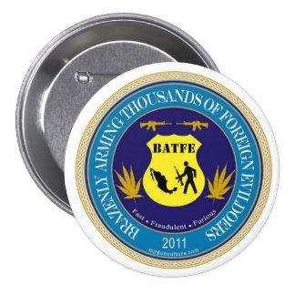 Botón del logotipo de la parodia del ATF/de BATFE Pin