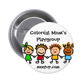 Botón del logotipo de Playgroup de la mamá colonia Pins