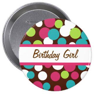 Botón del lunar del chica del feliz cumpleaños pin redondo de 4 pulgadas