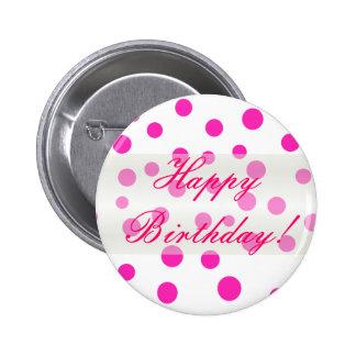 Botón del lunar del feliz cumpleaños pin redondo de 2 pulgadas
