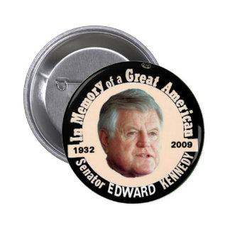 Botón del monumento de Edward Kennedy Pin Redondo De 2 Pulgadas