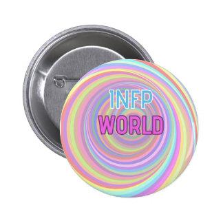 """""""Botón del mundo de INFP"""" Pin Redondo De 2 Pulgadas"""