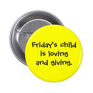 Botón del niño de viernes pin redondo de 2 pulgadas