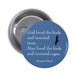 Botón del pájaro de Jacques Deval Pin Redondo De 2 Pulgadas