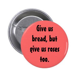 """Botón del """"pan y de los rosas"""" pin"""