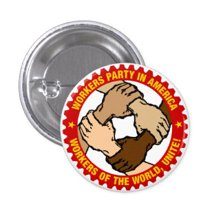 Botón del partido obrero (pequeño) pin redondo de 1 pulgada