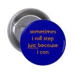 botón del paso del rollo pin