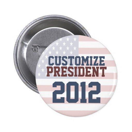 Botón del personalizable de la elección presidenci pins