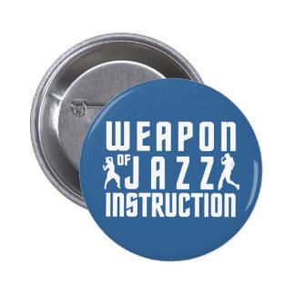 Botón del personalizado de la instrucción del jazz pin redondo de 2 pulgadas