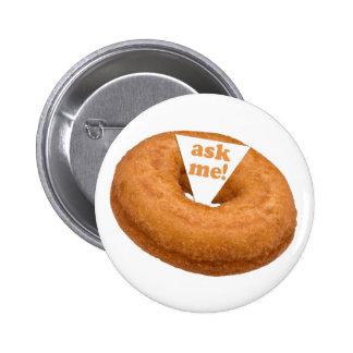 Botón del personalizado del humor del buñuelo pin redondo de 2 pulgadas
