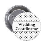 Botón del pinback del coordinador del boda para lo pins