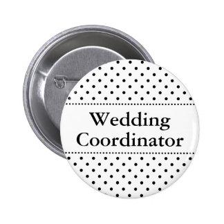 Botón del pinback del coordinador del boda para lo