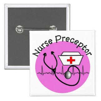 Botón del Preceptor del oficio de enfermera Pin Cuadrado