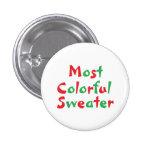 """Botón del premio de """"la mayoría del suéter"""